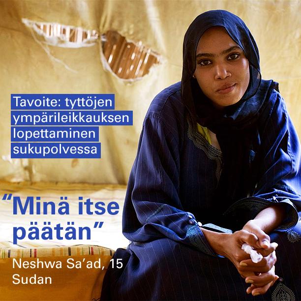 """""""Minä päätän itse"""", sanoo 15-vuotias Neshva Sa'ad Sudanista."""